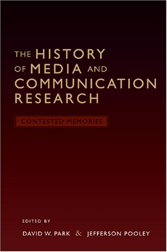 Download The History of Media and Communication Research: Contested Memories pdf