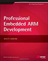 Professional Embedded ARM Development Front Cover