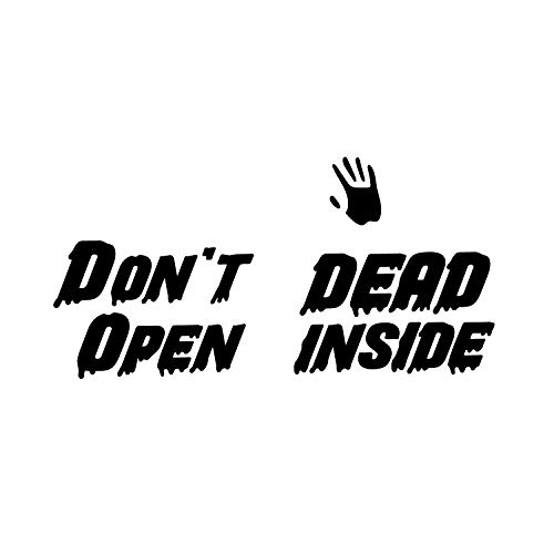 Vinyl Wall Art Decal - Don't Open Dead Inside - from 15