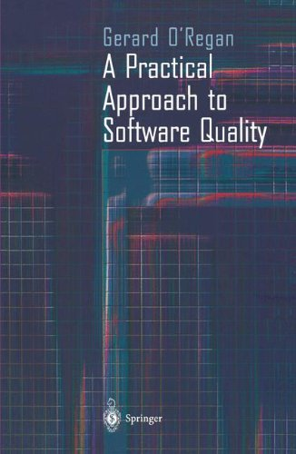 A Practical Approach to Software Quality by Springer