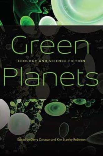 Read Online Green Planets: Ecology and Science Fiction PDF