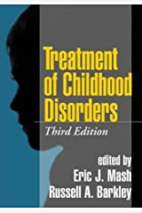 Treatment of Childhood Disorders, Third Edition Hardcover