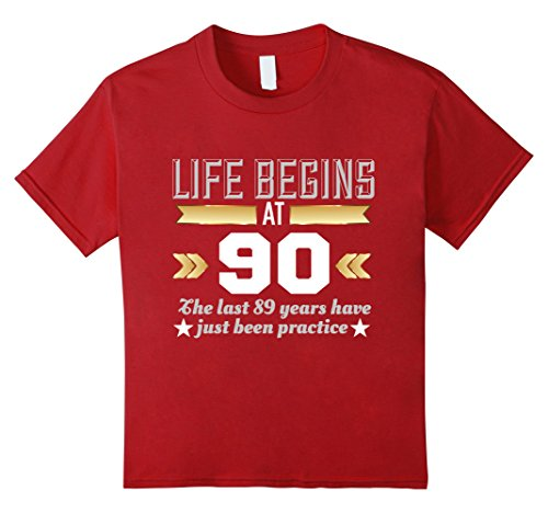 Kids Life Begins At 90 - Ninety 90th Birthday Funny T-Shirt 8 Cranberry (90s Themed Clothes)