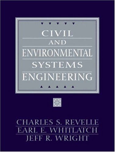 Civil and Environmental Systems Engineering (2nd Edition)