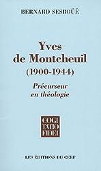 Yves de Montcheuil (1900-1944) : Précurseur en théologie