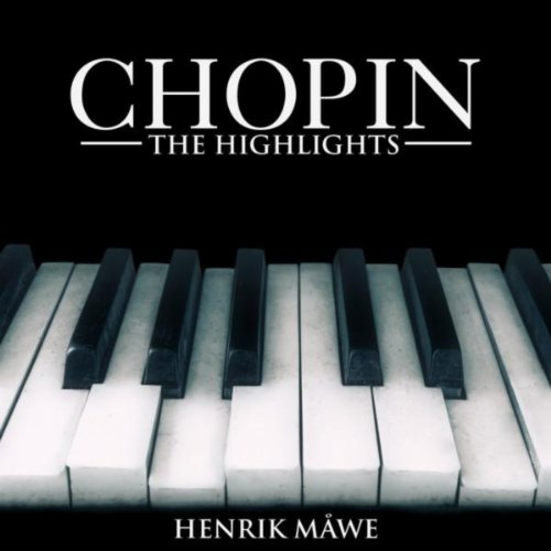 Chopin: The Highlights