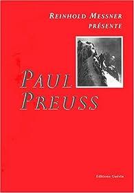 Paul Preuss par Reinhold Messner