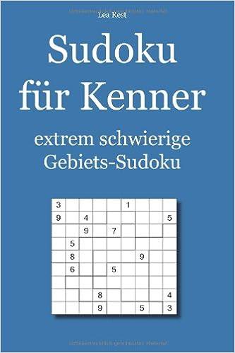 Sudoku für Kenner: extrem schwierige Gebiets-Sudoku