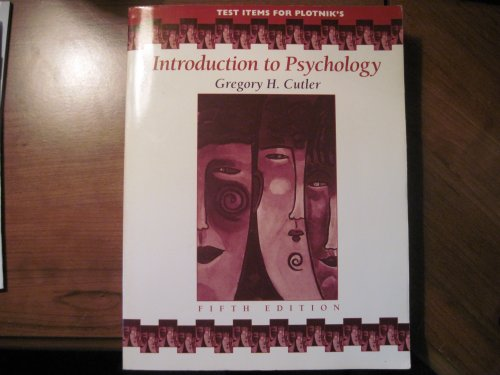 Test Items For Plotnik's (Introduction To Psychology)