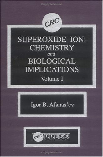 Superoxide Ion Chemistry and Biological Implications