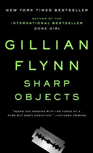 Download By Gillian Flynn Sharp Objects [Mass Market Paperback] PDF