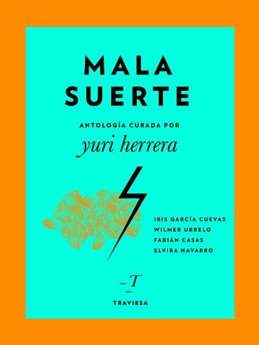 Mala suerte (Antologas Traviesa n 3) (Spanish Edition)