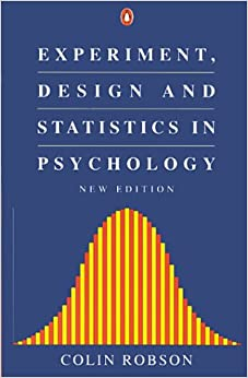 Experiment, Design and Statistics in Psychology (Penguin Psychology)