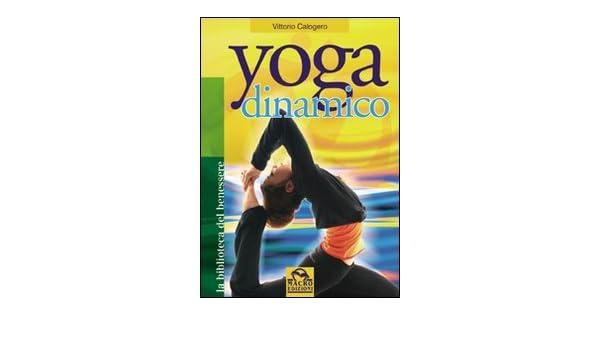 Yoga dinamico: 9788875077815: Amazon.com: Books