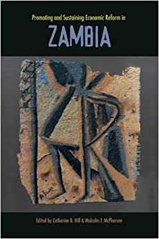 Book Promoting and Sustaining Economic Reform in Zambia (Harvard Studies in International Development)