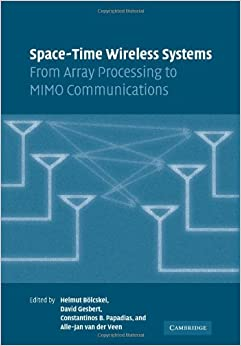 Space-Time Wireless Systems: From Array Processing to MIMO Communications