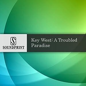 Key West: A Troubled Paradise Radio/TV Program