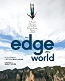 The Edge of the World: A Visual Adventure to the