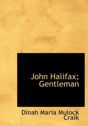 Download John Halifax; Gentleman: John Halifax; Gentleman ebook