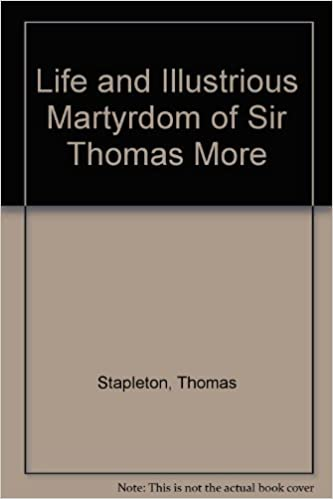 Book Life and Illustrious Martyrdom of Sir Thomas More