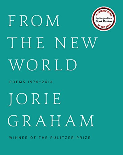 Image of From the New World: Poems 1976-2014