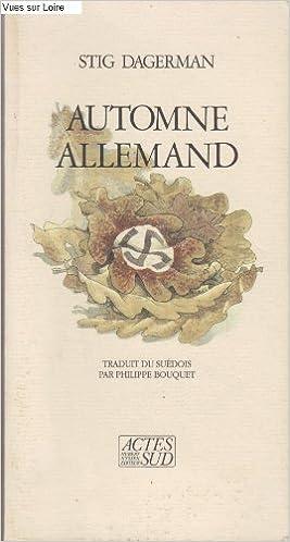 Stig Dagerman - Automne allemand sur Bookys