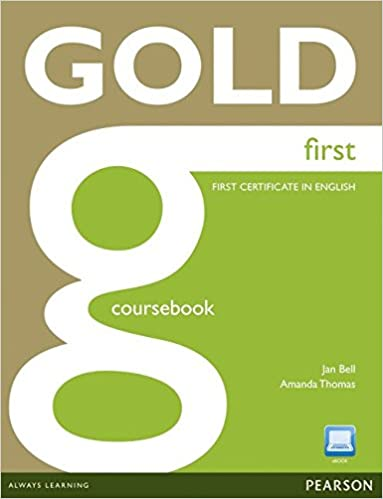 Gold First Coursebook (con Active Book CD-Rom): Amazon.es: Jan Bell: Libros en idiomas extranjeros