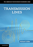 Transmission Lines (The Cambridge RF and Microwave Engineering Series)