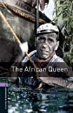 [(The Oxford Bookworms Library: Stage 4: The African Queen)] [By (author) C. S. Forester ] published on (December, 2007)