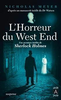 L'Horreur du West End (Sherlock Holmes) par Meyer