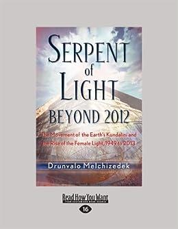 The Serpent Of Light Drunvalo Melchizedek Pdf