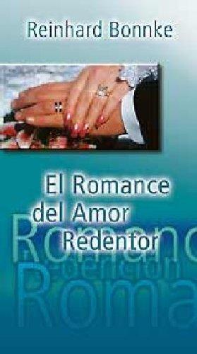 Read Online El Romance del Amor Redentor (Spanish Edition) ebook