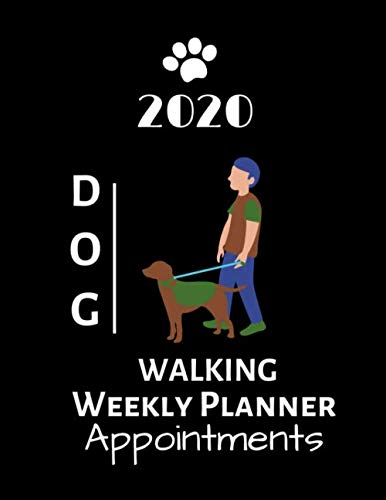 2020-Dog-Walking-Weekly-Planner-Appointments-Schedule-Organiser-85-X-11