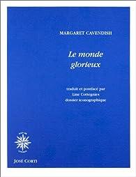 Le Monde glorieux par Margaret Cavendish