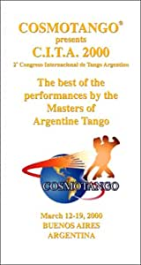 The best of the performances by the Masters of Argentine Tango - Vol. I [VHS]