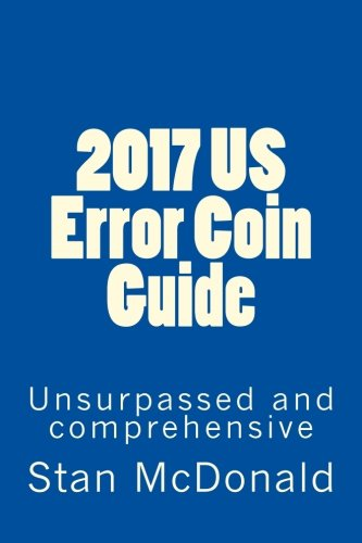 2017 US Error Coin Guide