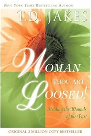 Woman thou art loosed t d jakes 9780768422894 amazon books fandeluxe Image collections