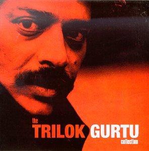 The Trilok Gurtu Collection (Trilok Collection Gurtu)