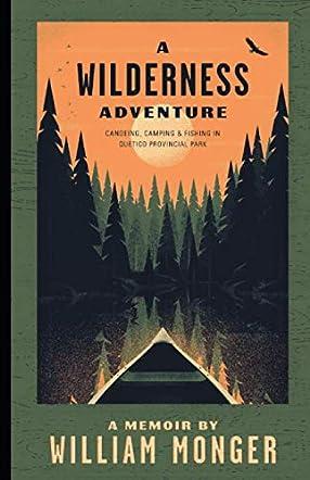 A Wilderness Adventure