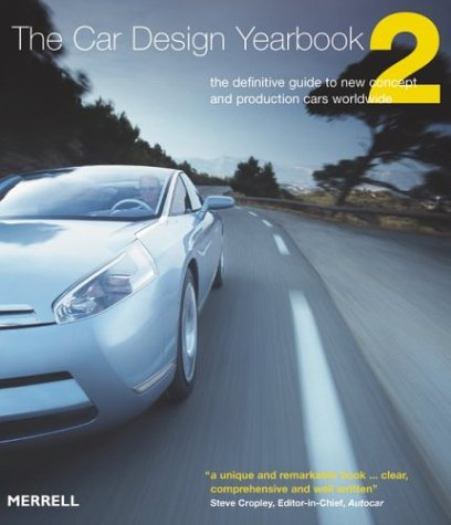 Car Design Yearbook 2: The Definitive Guide to New Concept and Production Cars Worldwide