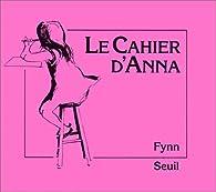 Le cahier d'Anna par  Fynn