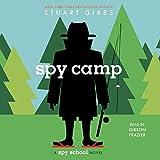 Spy Camp: Spy School, Book 2