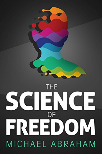 The science of freedom an intriguing perspective questioning the science of freedom an intriguing perspective questioning determinism through philosophy cognitive neuroscience fandeluxe Choice Image