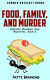 Food, Family, and Murder (Asheville Meadows Cozy Mysteries) (Volume 6) by  Patti Benning in stock, buy online here