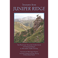 Treasures from Juniper Ridge: The Profound Instructions of Padmasambhava to the Dakini Yeshe Tsogyal (English Edition)