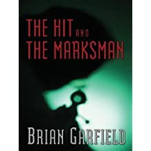 Five Star First Edition Mystery - The Hit and the Marksman