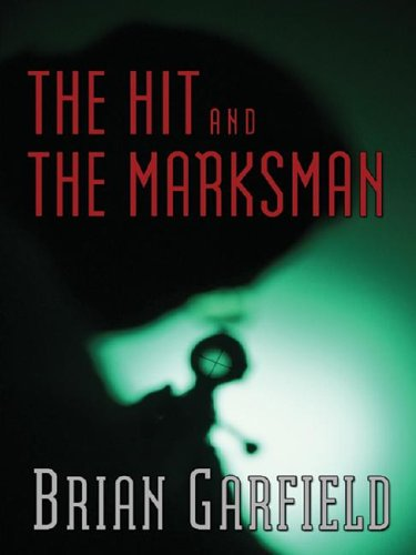 Download Five Star First Edition Mystery - The Hit and the Marksman PDF
