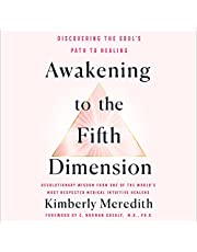 Awakening to the Fifth Dimension: Discovering the Soul's Path to Healing