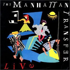 Live: MANHATTAN TRANSFER by Collectables (Image #1)