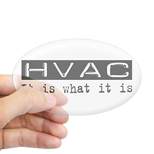 CafePress HVAC is Oval Sticker Oval Bumper Sticker, Euro Oval Car Decal ()